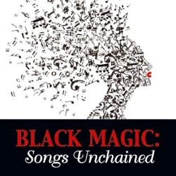 Black Magic: Songs Unchained: 3 star review by Alexander