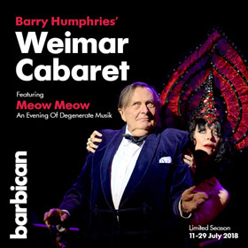 Barry Humphries' Weimar Cabaret at The Barbican Theatre
