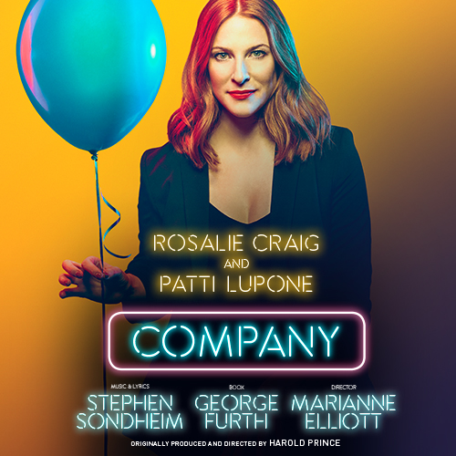 48 Hour Priority Sale for Rosalie Craig and Patti LuPone in Company