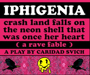 Iphigenia (A Rave Fable) MPU