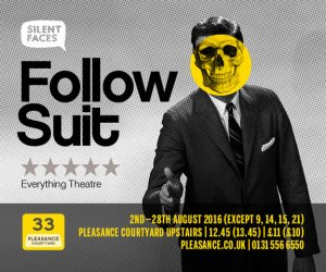 Follow Suit at Edinburgh Fringe