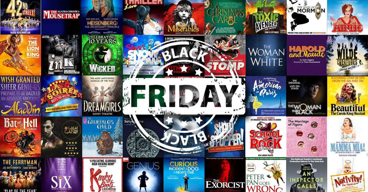 Black Friday Deals on West End Shows