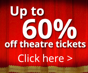 Save up to 60% on theatre tickets