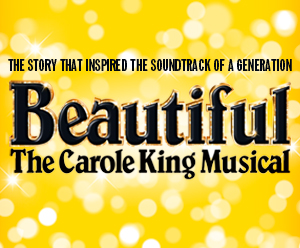 Beautiful - The Carol King Musical tickets