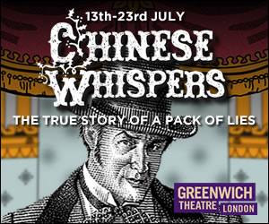 Chinese Whispers at Greenwich Theatre